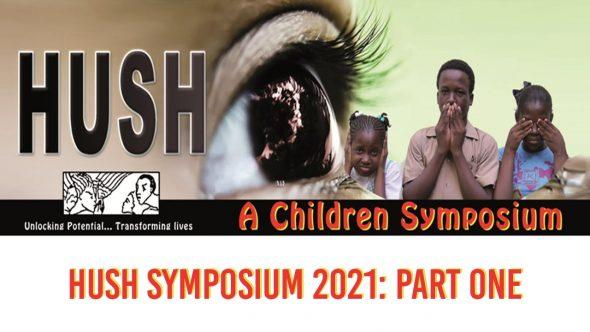 """HUSH Children's Symposium: """"Level Up"""" Part 1"""